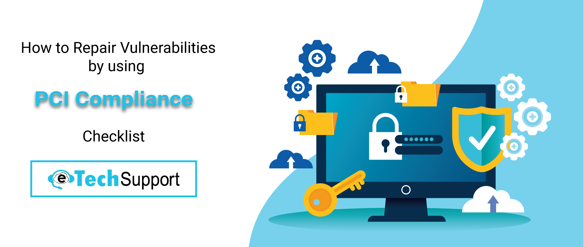 Repair-Vulnerabilities-By-using-PCI-Compliance-Checklist